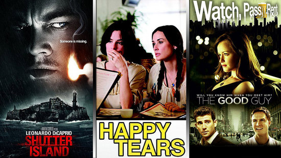 Shutter Island Movie Review, Happy Tears Movie Review, and The Good Guy Movie Review