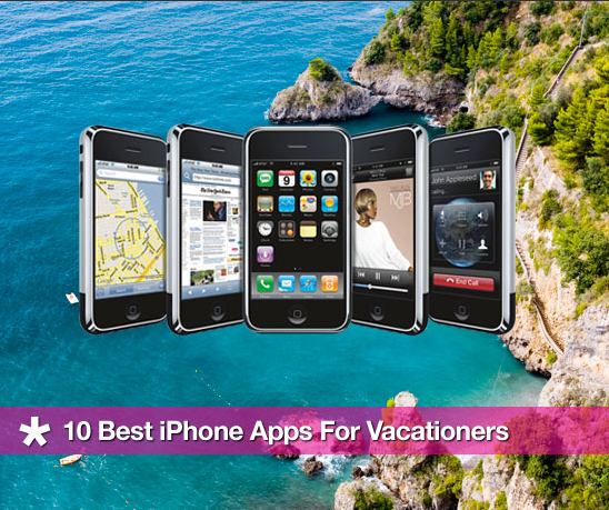 10 Best iPhone Apps For Vacationers