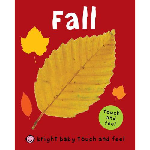 Fall: Bright Baby Touch and Feel
