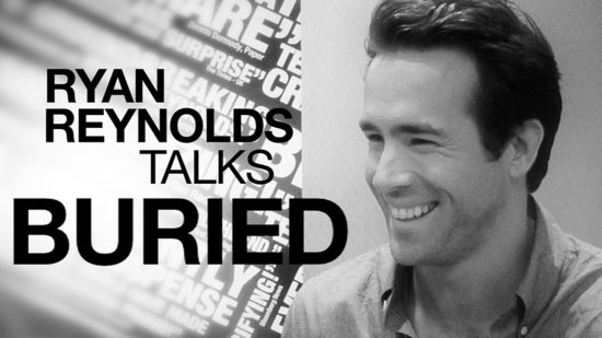 Ryan Reynolds Talks About Buried and Reveals Who He'd Call in a Crisis 2010-09-22 15:38:19