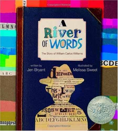A River of Words: The Story of William Carlos Williams ($12)