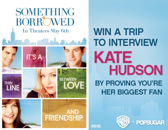 Win a Trip to Meet Kate Hudson For Something Borrowed