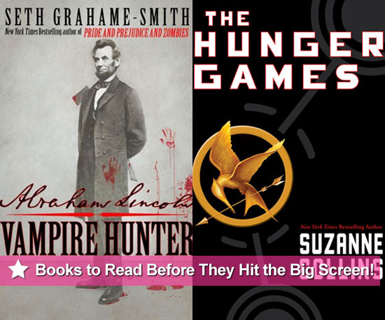 Books to Read That Are Currently Being Made Into Movies Including The Hunger Games and Breaking Dawn