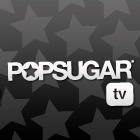 The Shows of PopSugarTV!