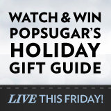 PopSugar's 2011 Holiday Gift Guide Video