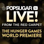 Watch The Hunger Games World Premiere LIVE on PopSugar!
