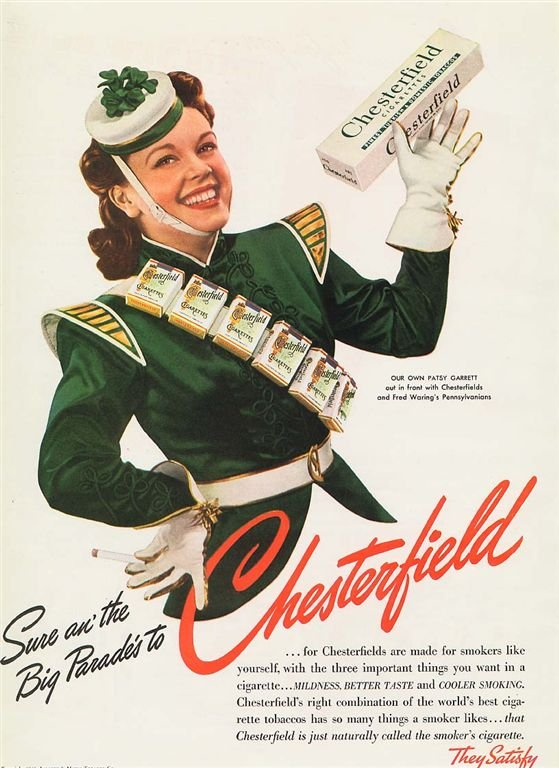 Wear some shamrocks on your head when you smoke your Chesterfield ciggies.