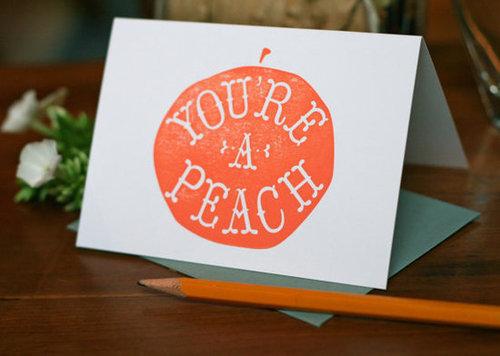 You're a Peach Letterpress Printed Card