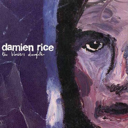 """The Blower's Daughter"" by Damien Rice"