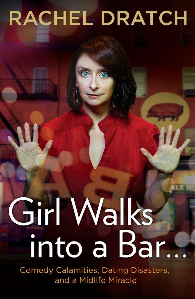 Girl Walks Into a Bar . . .