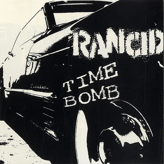 """Time Bomb"" by Rancid"