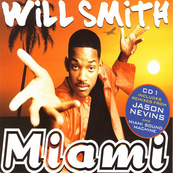 """Miami"" by Will Smith"