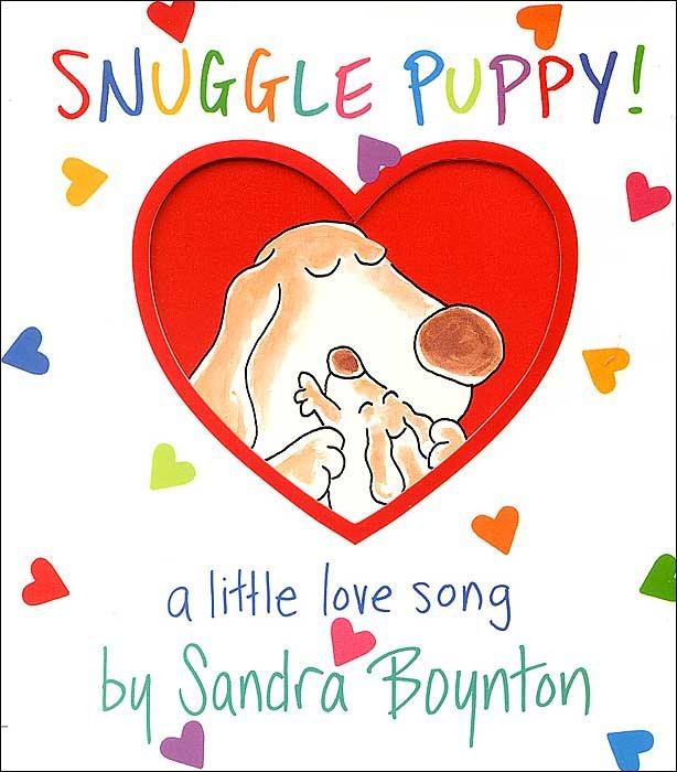Snuggle Puppy! A Little Love Song