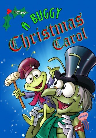 In A Buggy Christmas Carol ($4), Steve Aranguren adapts the classic Charles Dickens story with fun, silly bugs.