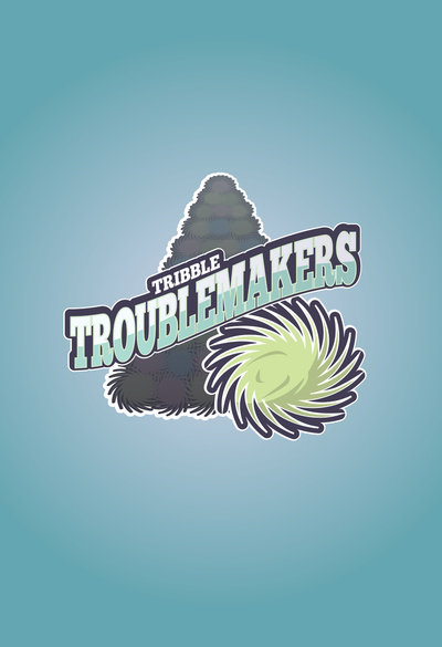Tribble Troublemakers
