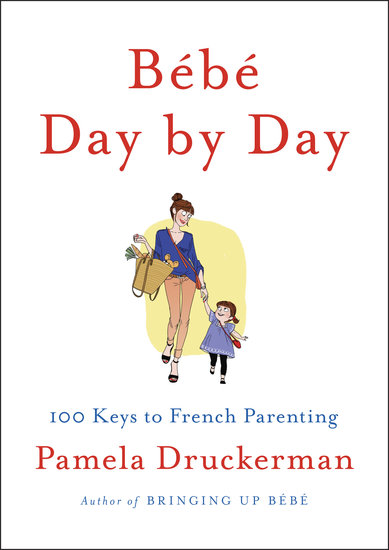5 Lessons in French Parenting From Bébé Day by Day