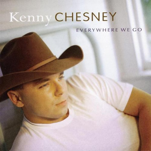 """""""You Had Me From Hello"""" by Kenny Chesney"""