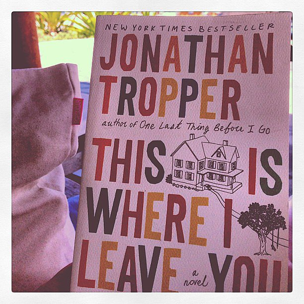 Lisa Sugar wanted to read Jonathan Tropper's This Is Where I Leave You before its movie adaptation is out.