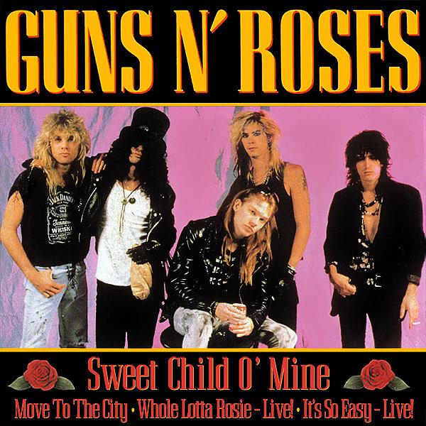 """""""Sweet Child o' Mine"""" by Guns N' Roses"""