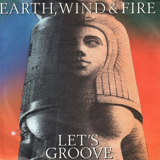 """Let's Groove"" by Earth, Wind, and Fire"