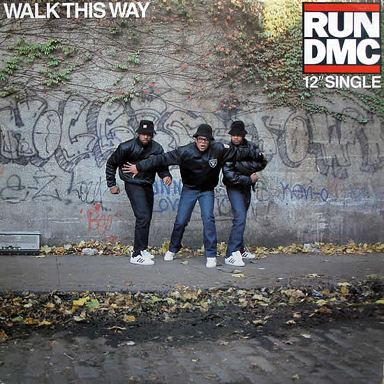 """Walk This Way"" by Run-D.M.C. Featuring Steven Tyler and Joe Perry"