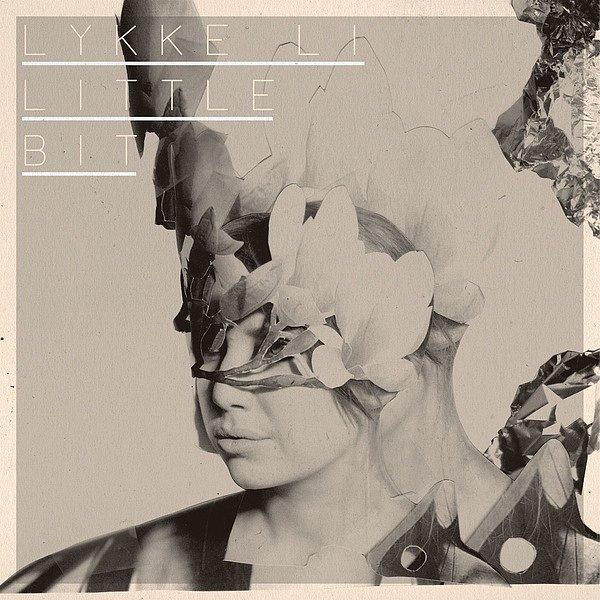 """""""Little Bit"""" by Lykke Li"""