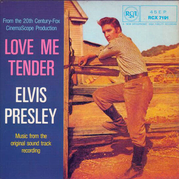 """Love Me Tender"" by Elvis Presley"