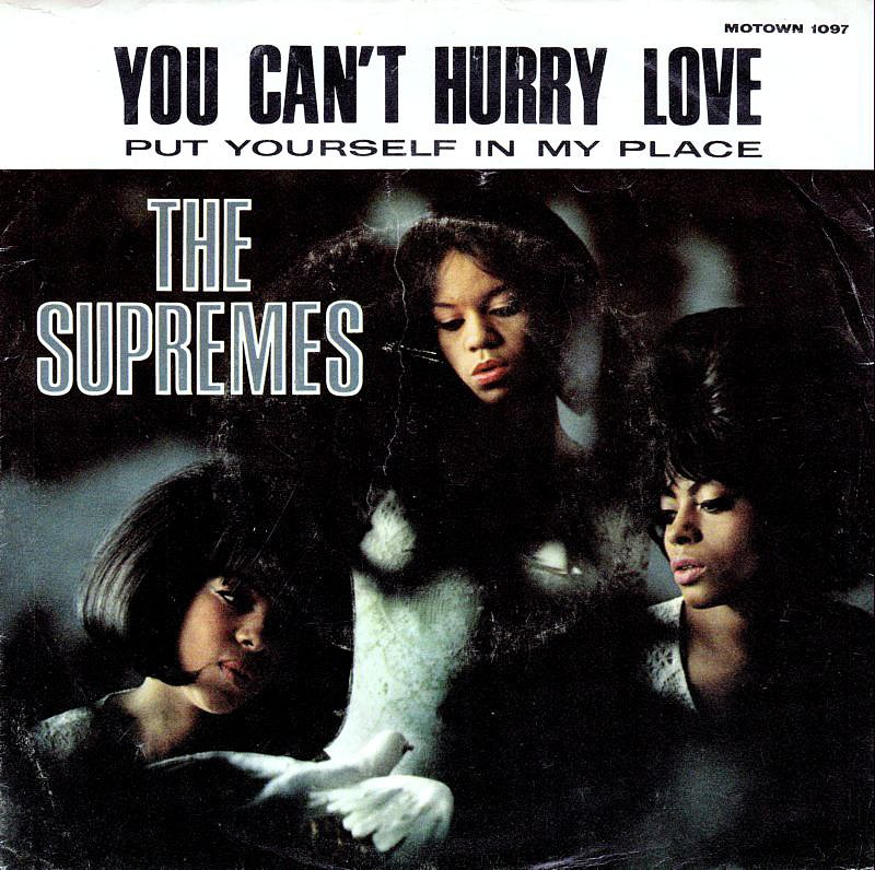"""You Can't Hurry Love"" by The Supremes"