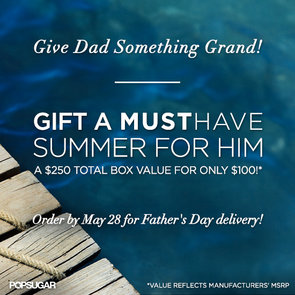 POPSUGAR Must Have Summer For Him Box For Father's Day