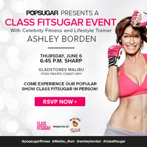You're Invited to a Class FitSugar Event With Celebrity Trainer Ashley Borden!