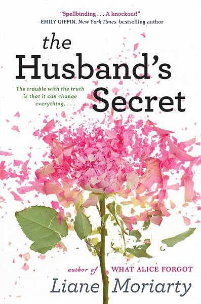The Husband's Secret  Liane Moriarty's latest novel, The Husband's Secret, poses the question: if you stumbled upon a letter by your husband meant to be read after his death, and yet he's still alive, would you read it? And what if you did and it contained his deepest, darkest secret that changed everything you knew about him? Out July 30