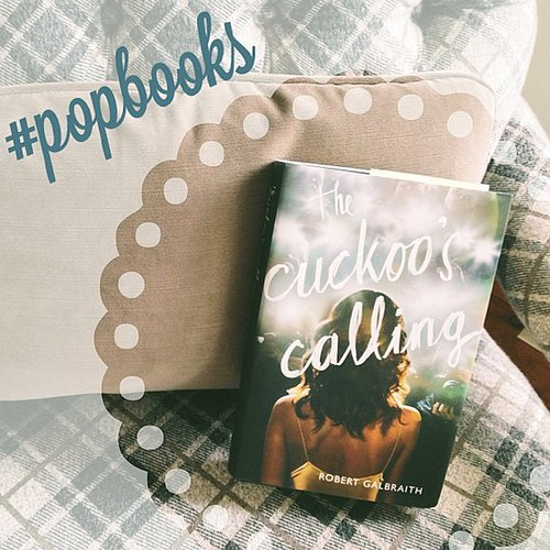 On POPSUGAR Love & Sex, I shared a snap of The Cuckoo's Calling, the book J.K. Rowling secretly wrote under a pseudonym. Couldn't put it down!