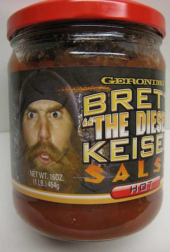 "Brett "" The Diesel "" Keisel HOT Salsa"