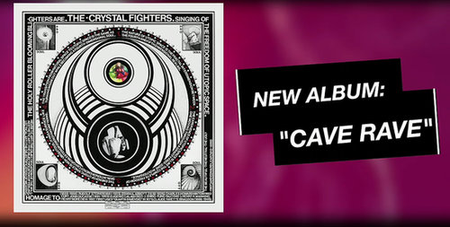 Crystal Fighters' Second Album