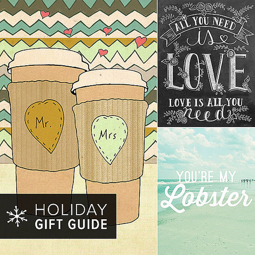 The Winter months are both proposal and cuffing season (don't ask), sure, but we also tend to feel the love around the holidays for our friends and family. To celebrate these warm feelings of goodwill, POPSUGAR Love scoured Etsy for the sweetest love-filled prints and posters to give your significant other, a newlywed couple, or for a friend's housewarming.