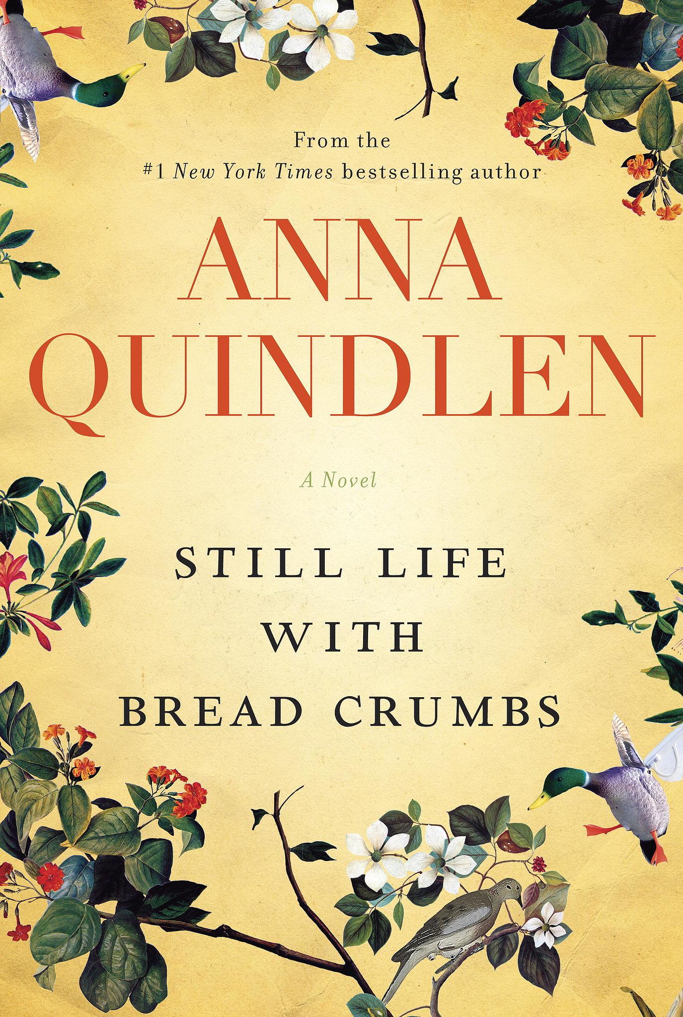 Bodegón con pan rallado de Anna Quindlen (la vida con pan, Naturaleza muerta con)
