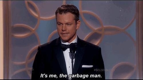"""Matt Damon Was Called a """"Garbage Man"""""""