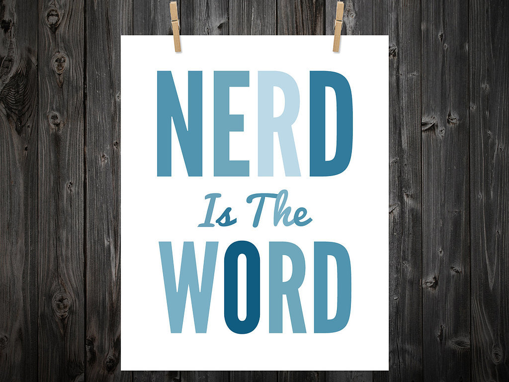 Nerd is the word ($12-$79)