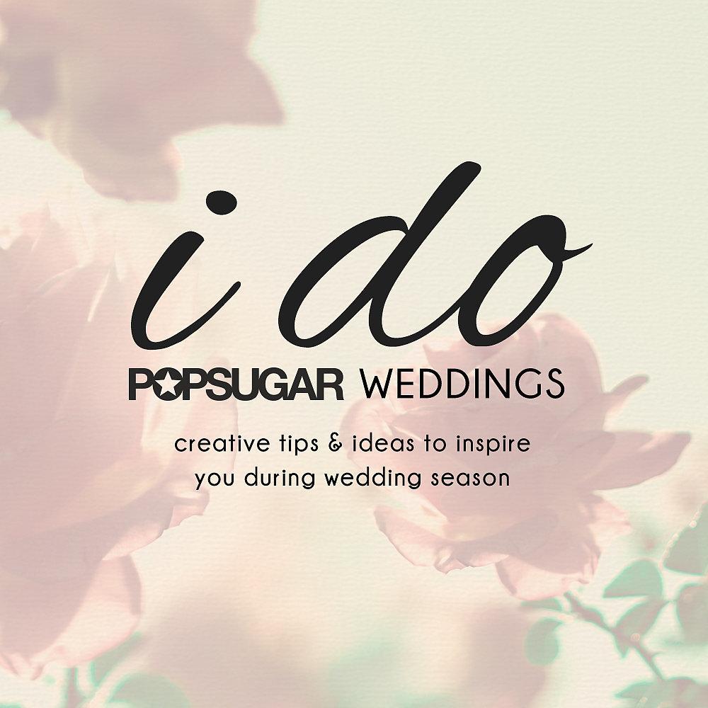 POPSUGAR Wedding Guide