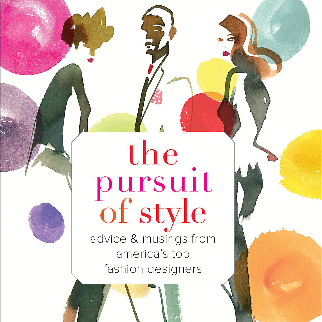 Fashion Book Cover Quote : The pursuit of style fashion book quotes popsugar