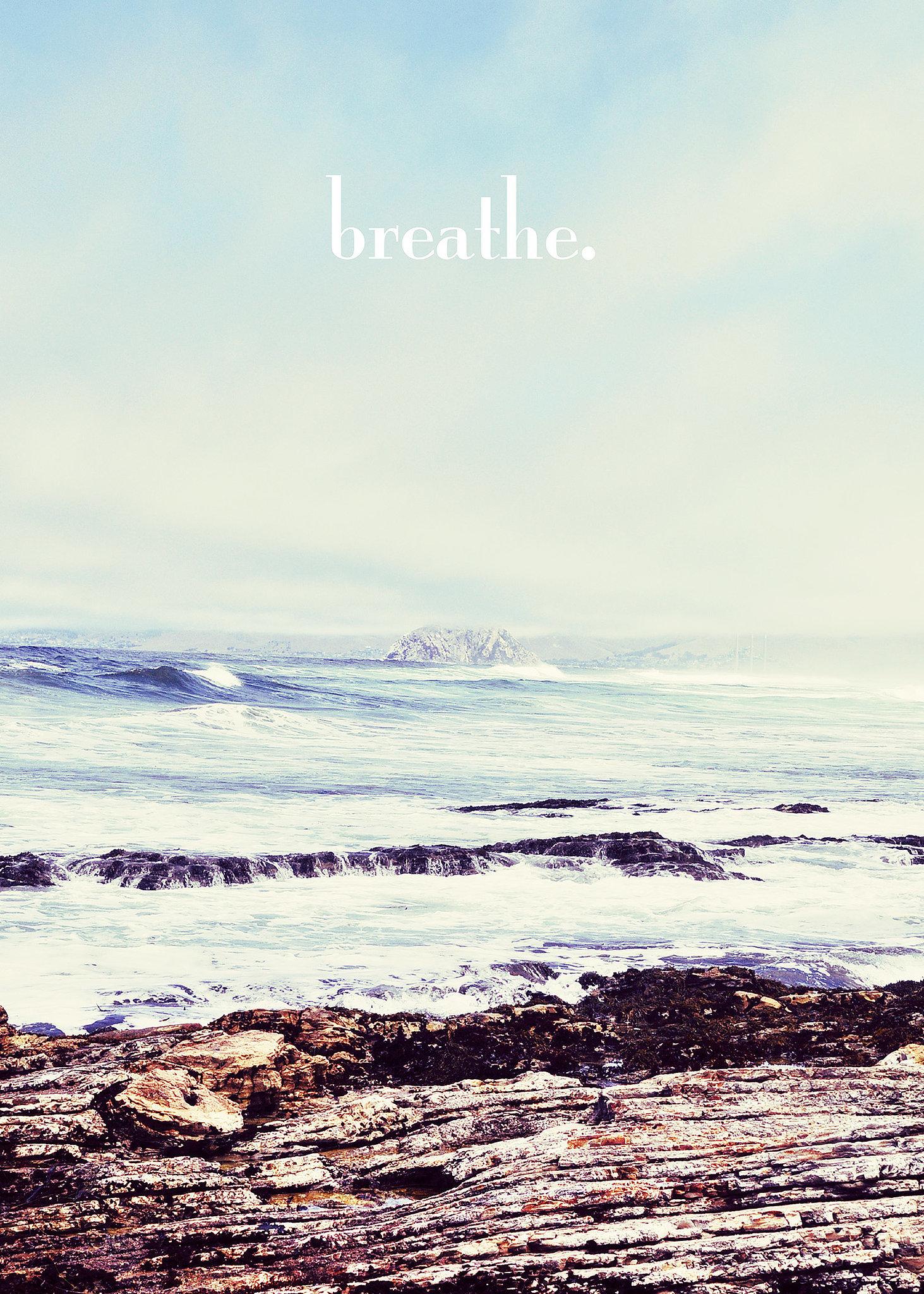 Breathe ($15-$40)
