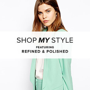 Refined & Polished Blog | Shopping