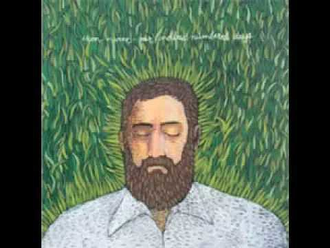 """Love and Some Verses"" by Iron & Wine"
