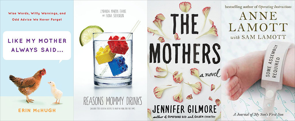 33 Books Your Mom Will Love This Mother's Day