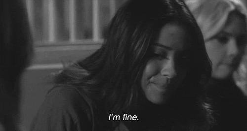"The ""I'm Really Not Fine, Though"""