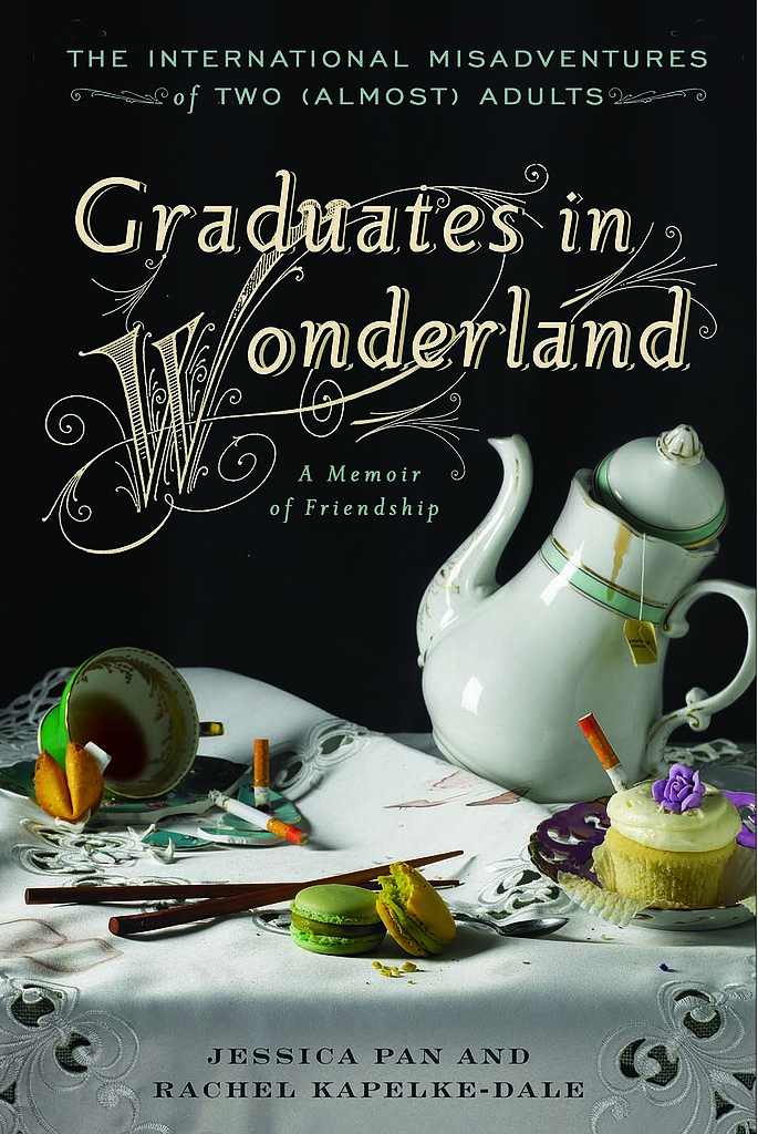 Age 22: Graduates in Wonderland: The International Misadventures of Two (Almost) Adults