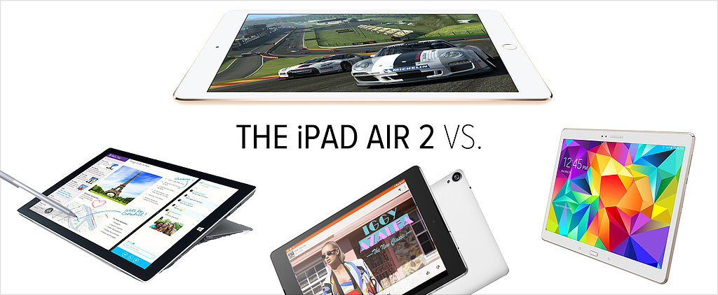 The iPad Air 2 vs. the Best Android Tablets