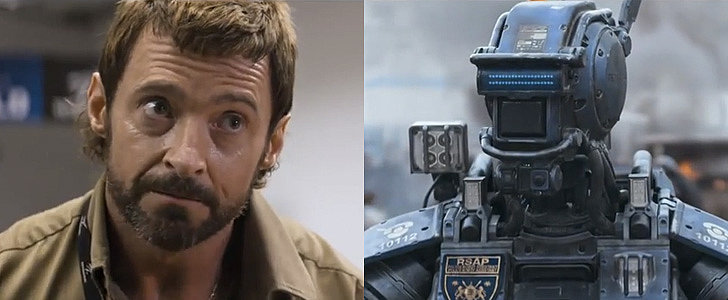 Hugh Jackman Thinks Robots Have Gone Too Far in the Trailer For Chappie