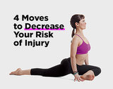 4 Moves to Decrease Your Risk of Injury