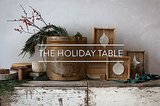 Table of Contents: The Holiday Table